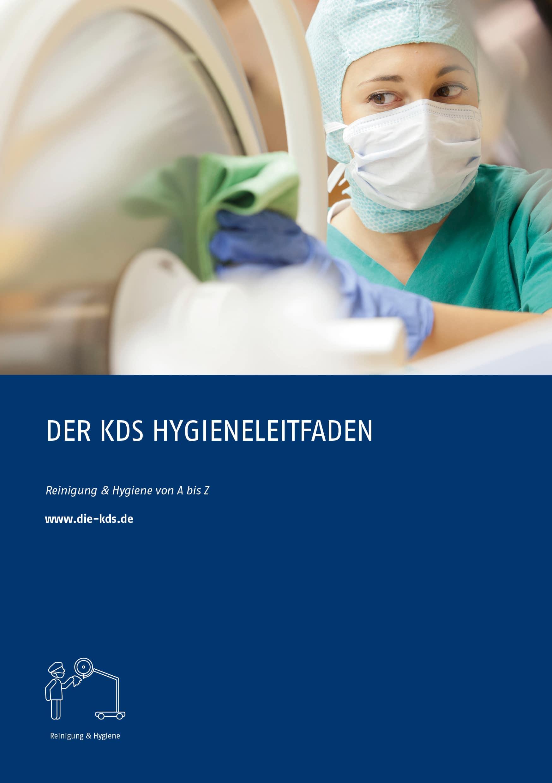 Die Hygiene fest im Griff – Neuer Hygieneleitfaden der KDS: kompaktes Nachschlagewerk für Reinigungs- und Hygienefragen von A bis Z